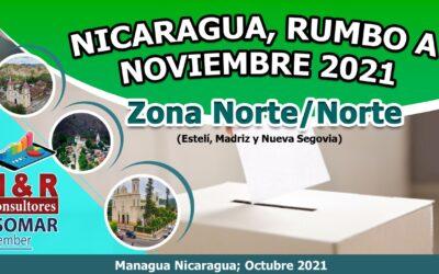 Nicaragua, Rumbo a Noviembre 2021, Zona: Norte, Norte